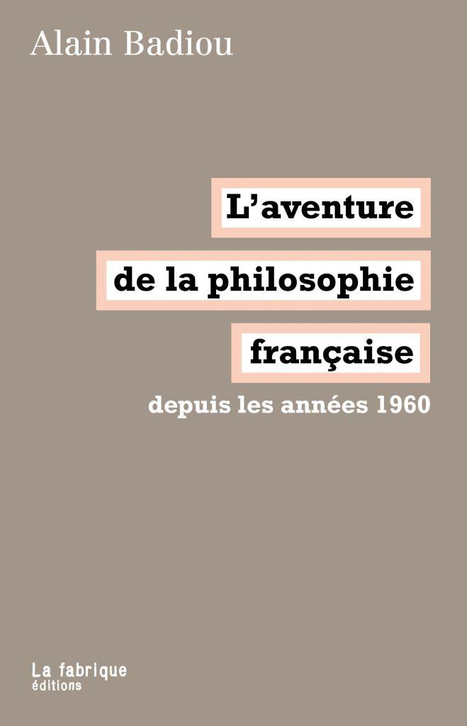L'aventure de la philosophie française