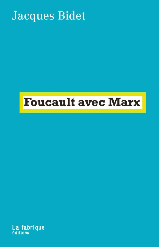 Foucault avec Marx