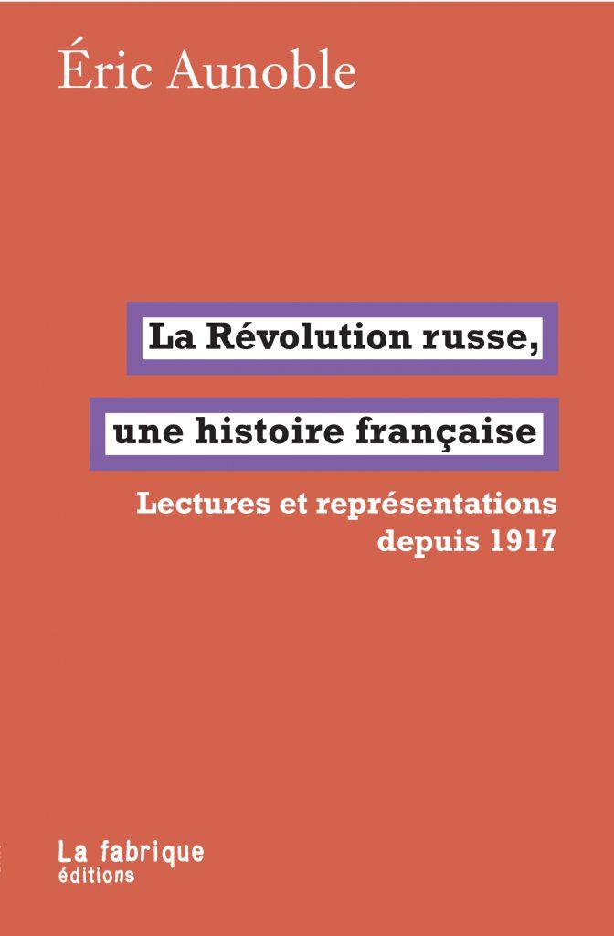 La Révolution russe, une histoire française