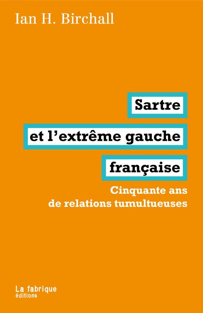 Sartre et l'extrême gauche française