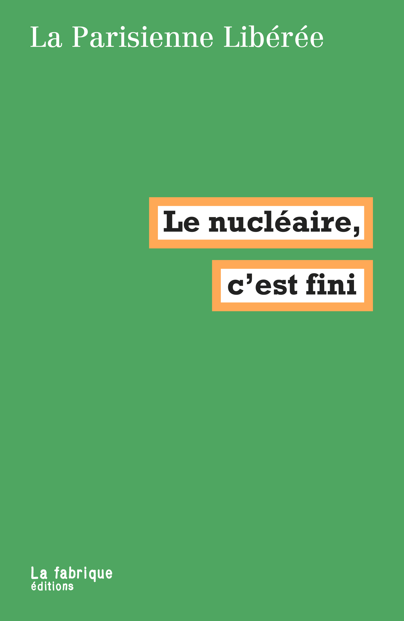 """Résultat de recherche d'images pour """"la parisienne libérée nucléaire la fabrique"""""""